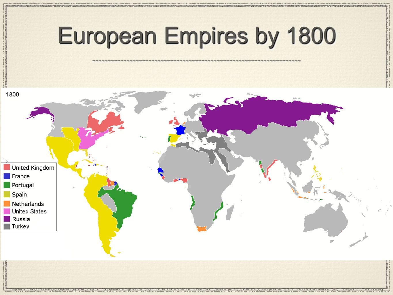 European Empires by 1800