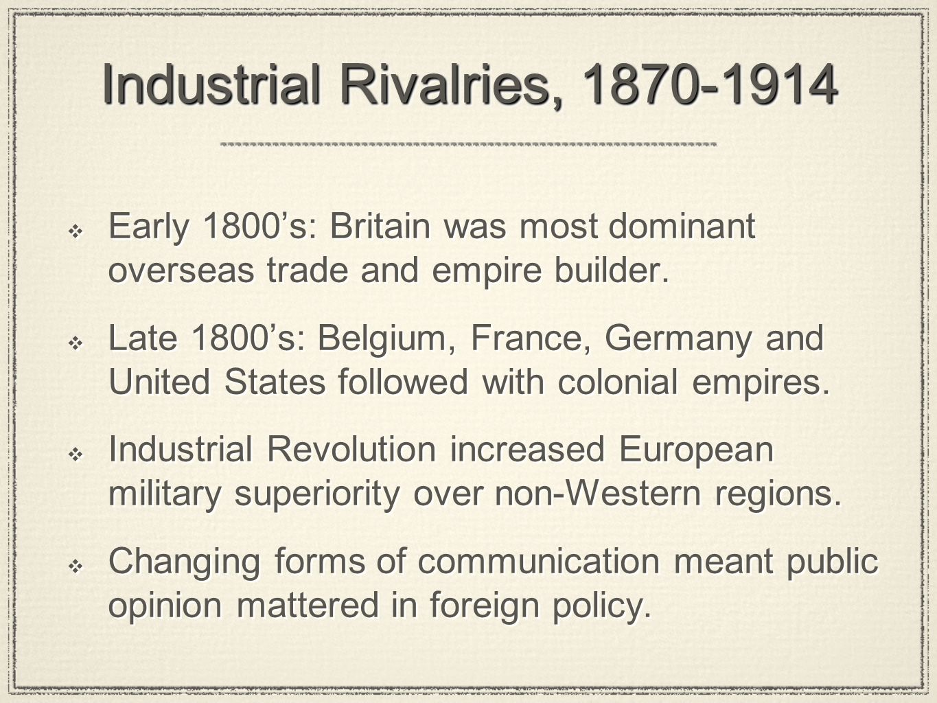 Industrial Rivalries, 1870-1914