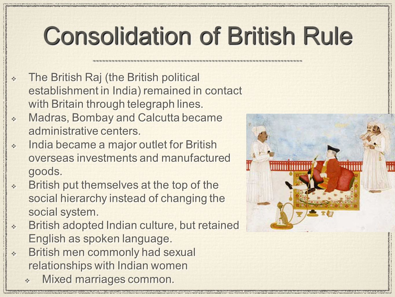 Consolidation of British Rule