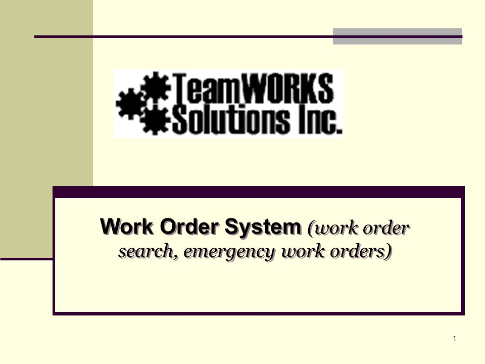 Work Order System (work order search, emergency work orders)