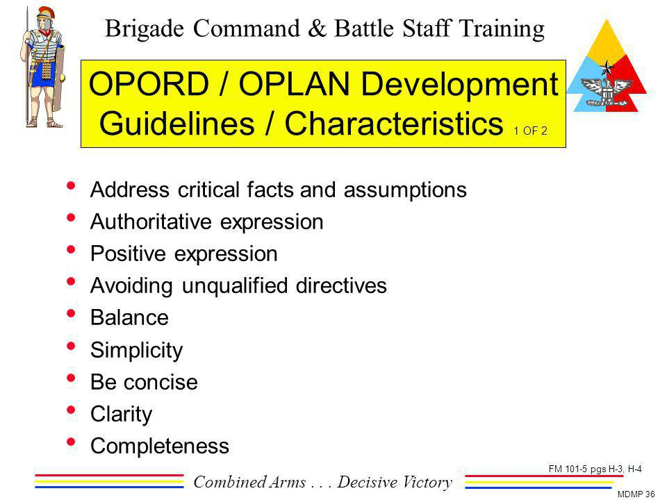 OPORD / OPLAN Development Guidelines / Characteristics 1 OF 2