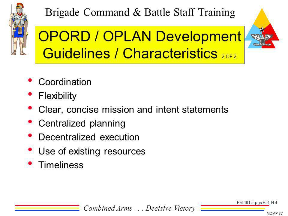 OPORD / OPLAN Development Guidelines / Characteristics 2 OF 2