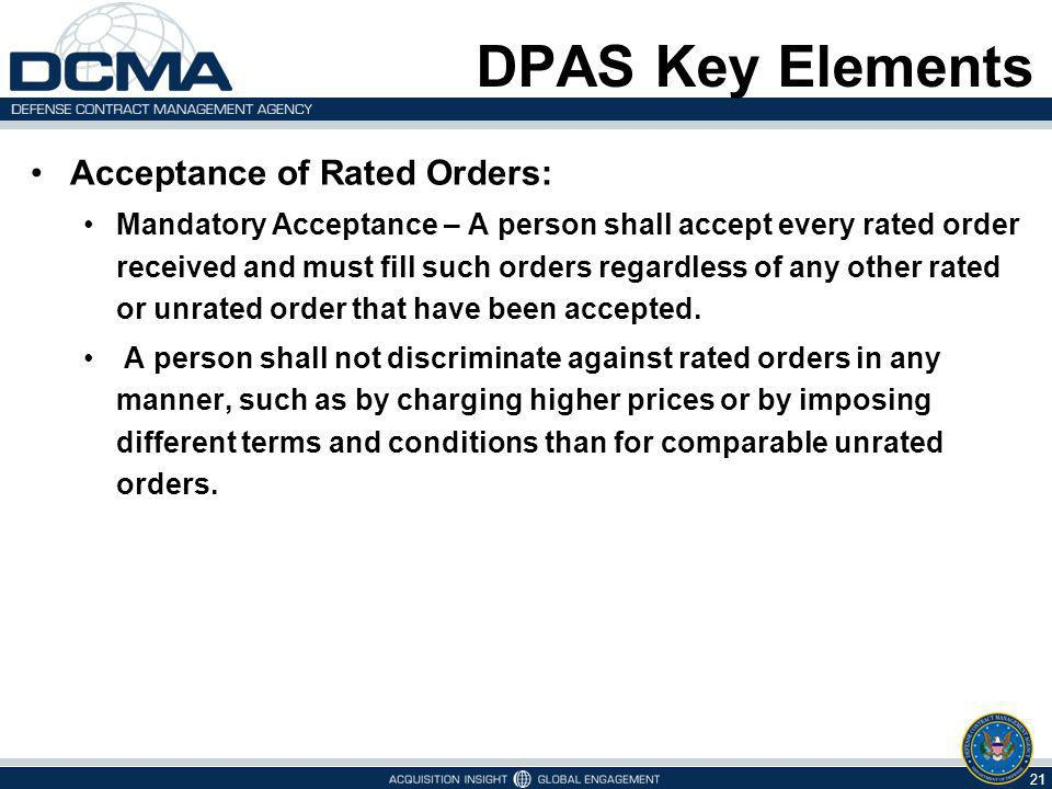 DPAS Key Elements Acceptance of Rated Orders:
