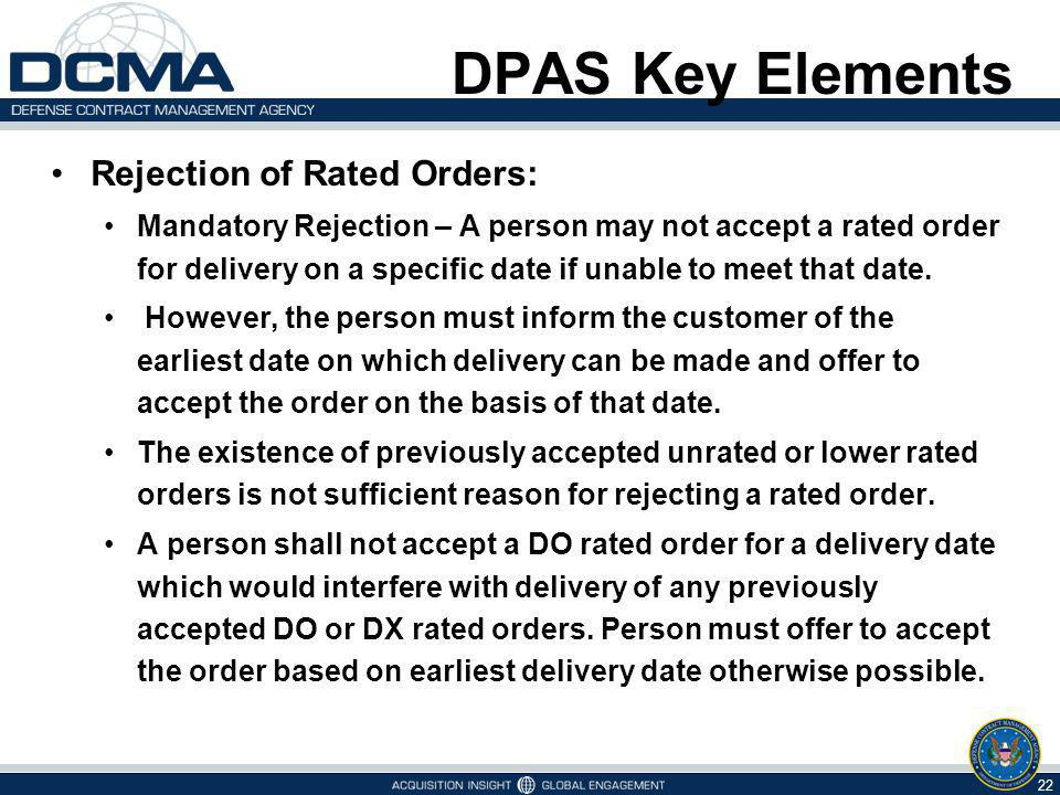 DPAS Key Elements Rejection of Rated Orders:
