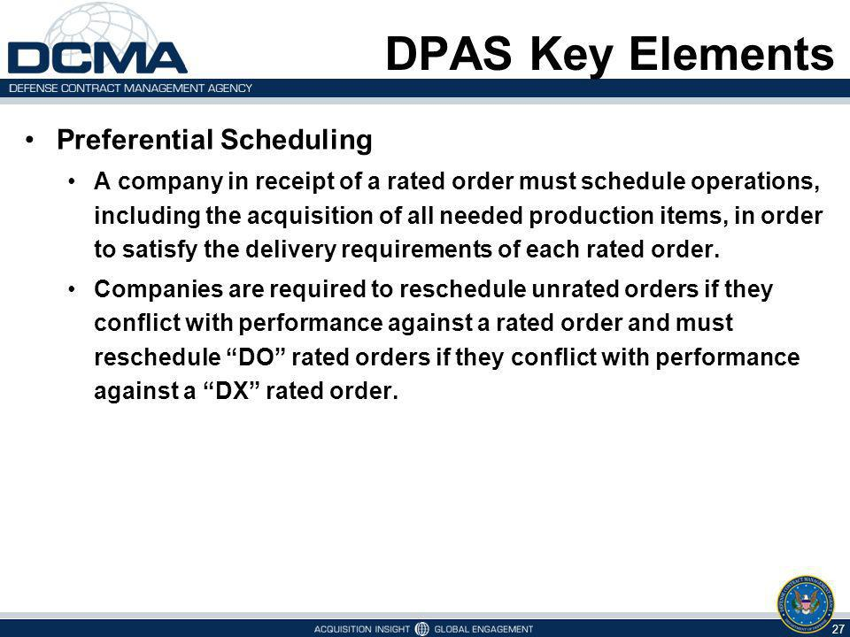 DPAS Key Elements Preferential Scheduling