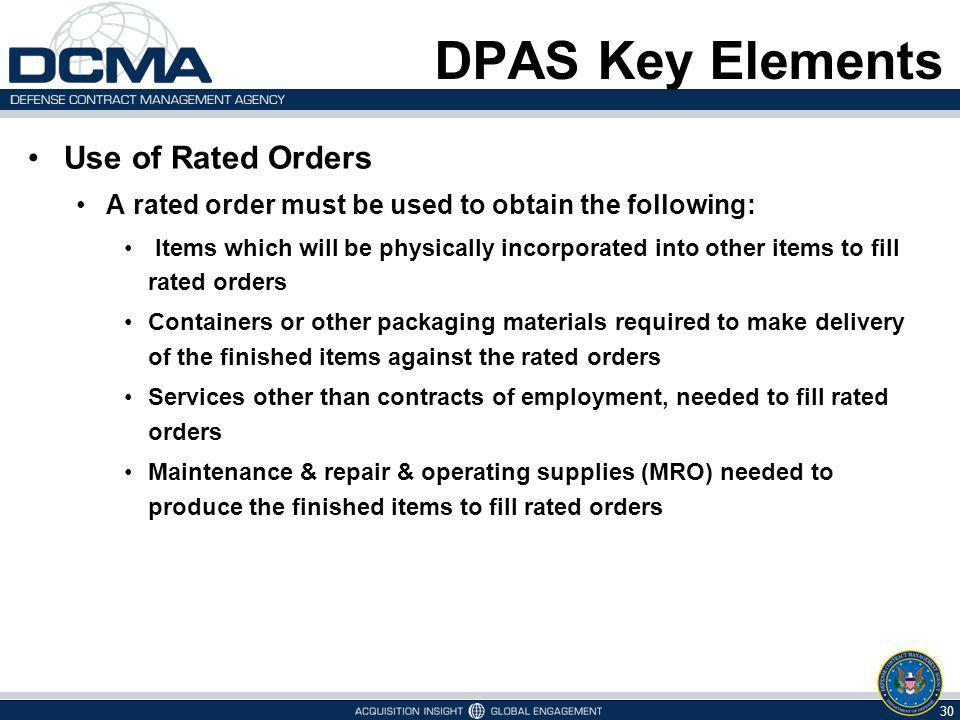 DPAS Key Elements Use of Rated Orders