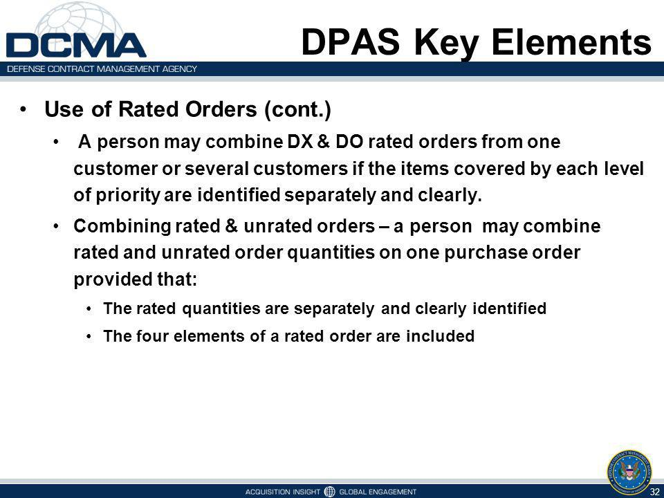 DPAS Key Elements Use of Rated Orders (cont.)