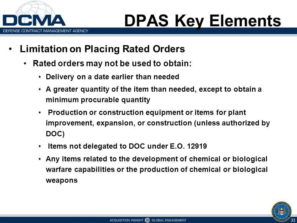 DPAS Key Elements Limitation on Placing Rated Orders