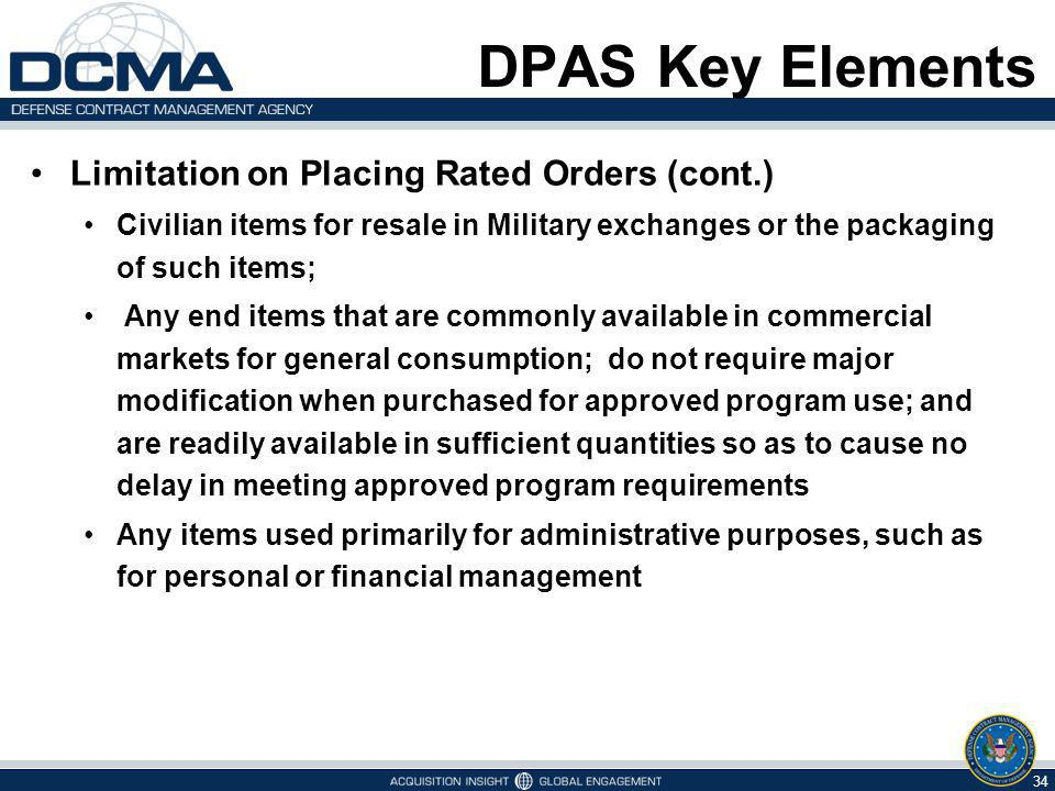 DPAS Key Elements Limitation on Placing Rated Orders (cont.)