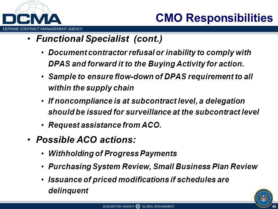 CMO Responsibilities Functional Specialist (cont.)