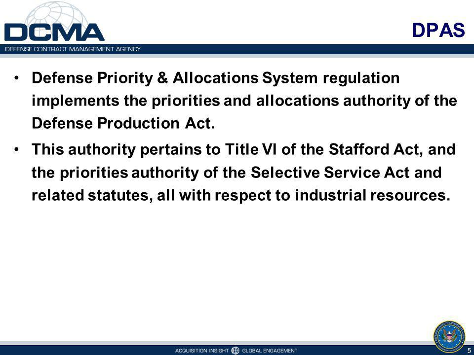 DPAS Defense Priority & Allocations System regulation implements the priorities and allocations authority of the Defense Production Act.
