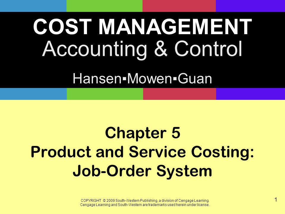 Chapter 5 Product and Service Costing: Job-Order System