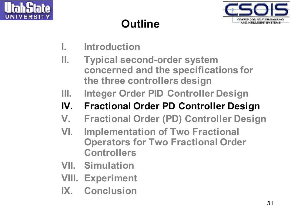 Outline Introduction. Typical second-order system concerned and the specifications for the three controllers design.