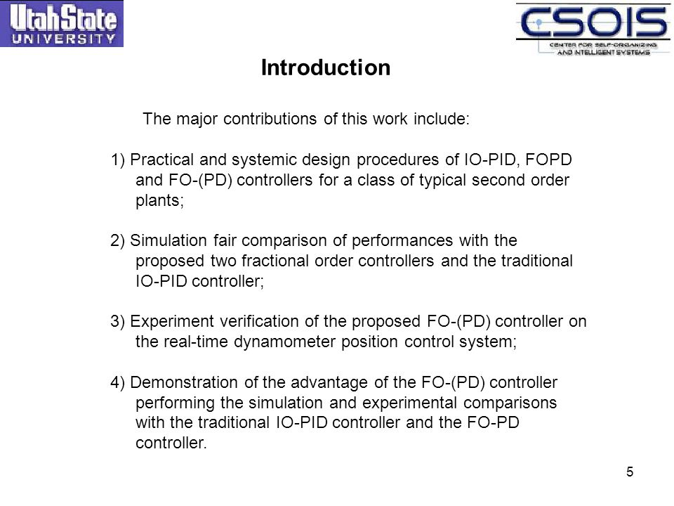 Introduction The major contributions of this work include: