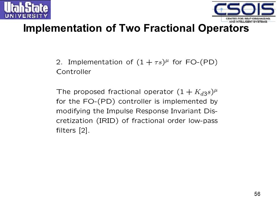 Implementation of Two Fractional Operators