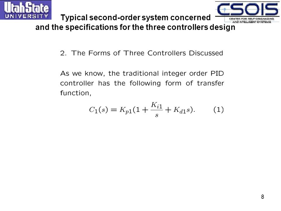 Typical second-order system concerned and the specifications for the three controllers design