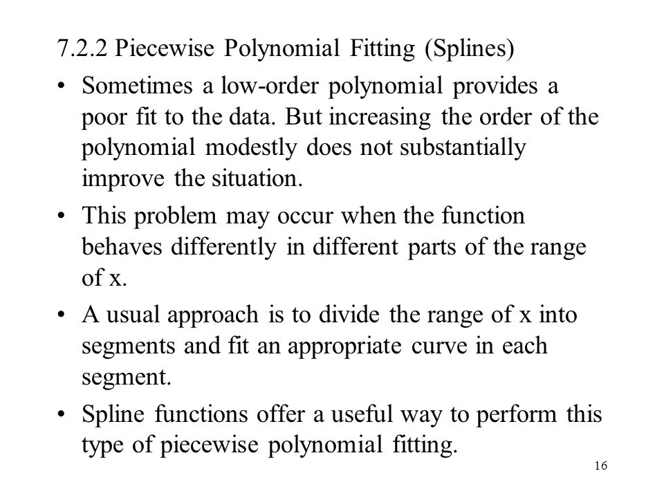 7.2.2 Piecewise Polynomial Fitting (Splines)
