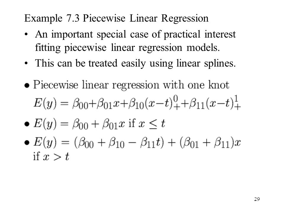 Example 7.3 Piecewise Linear Regression