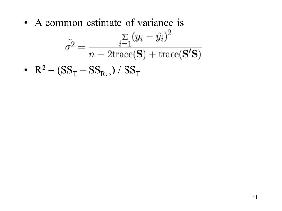 A common estimate of variance is