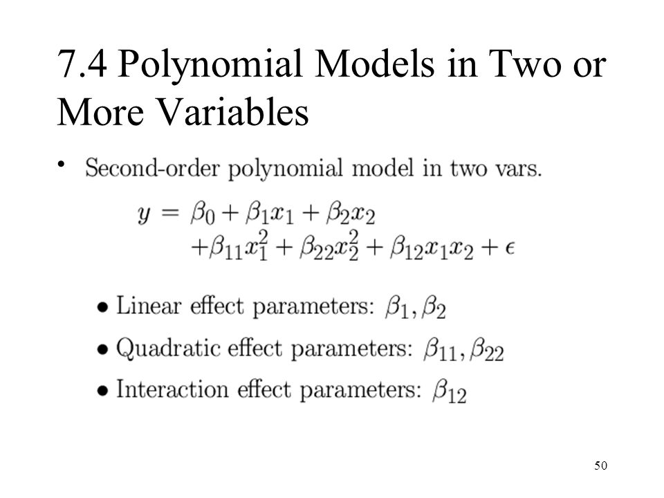 7.4 Polynomial Models in Two or More Variables