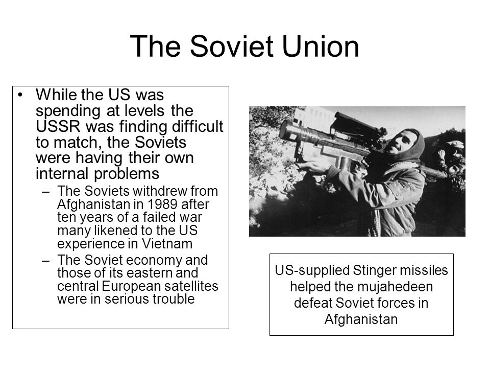 The Soviet Union While the US was spending at levels the USSR was finding difficult to match, the Soviets were having their own internal problems.