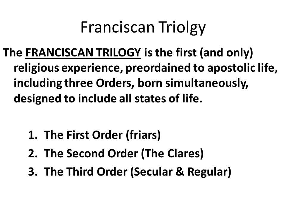 Franciscan Triolgy