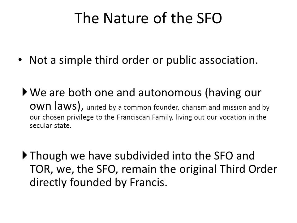 The Nature of the SFO Not a simple third order or public association.