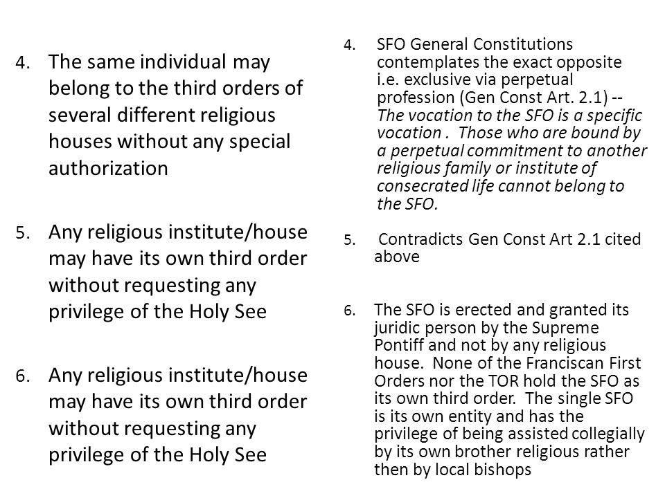 SFO General Constitutions contemplates the exact opposite i. e