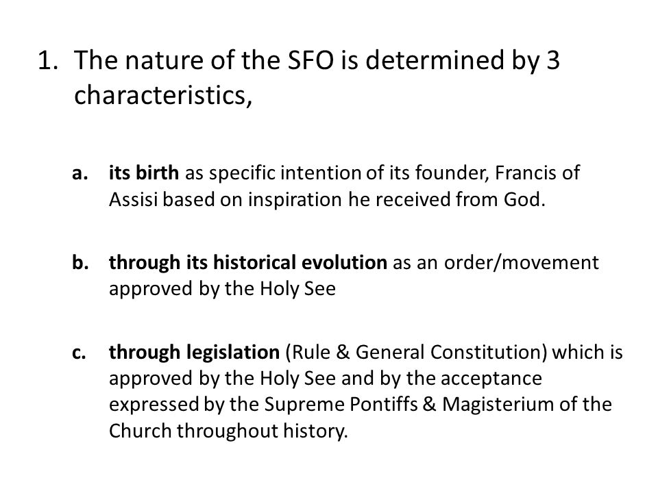 The nature of the SFO is determined by 3 characteristics,