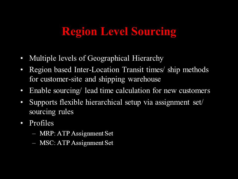 Region Level Sourcing Multiple levels of Geographical Hierarchy