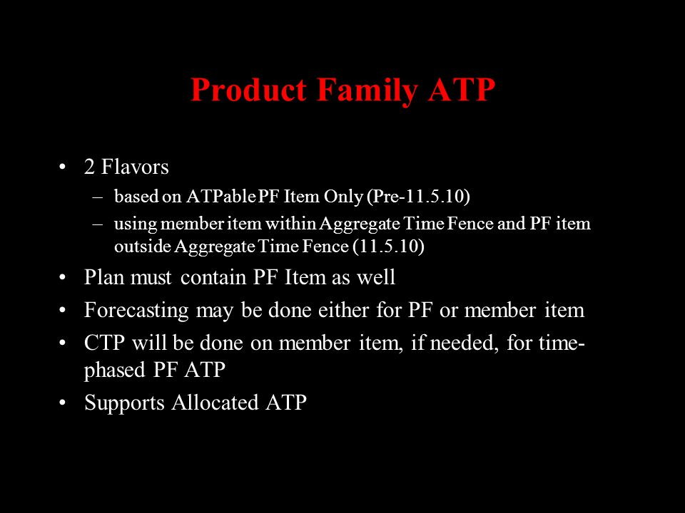 Product Family ATP 2 Flavors Plan must contain PF Item as well