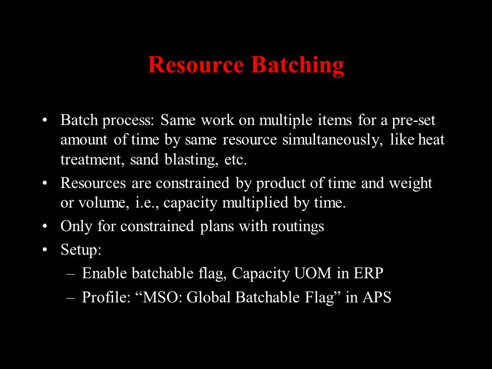 Resource Batching