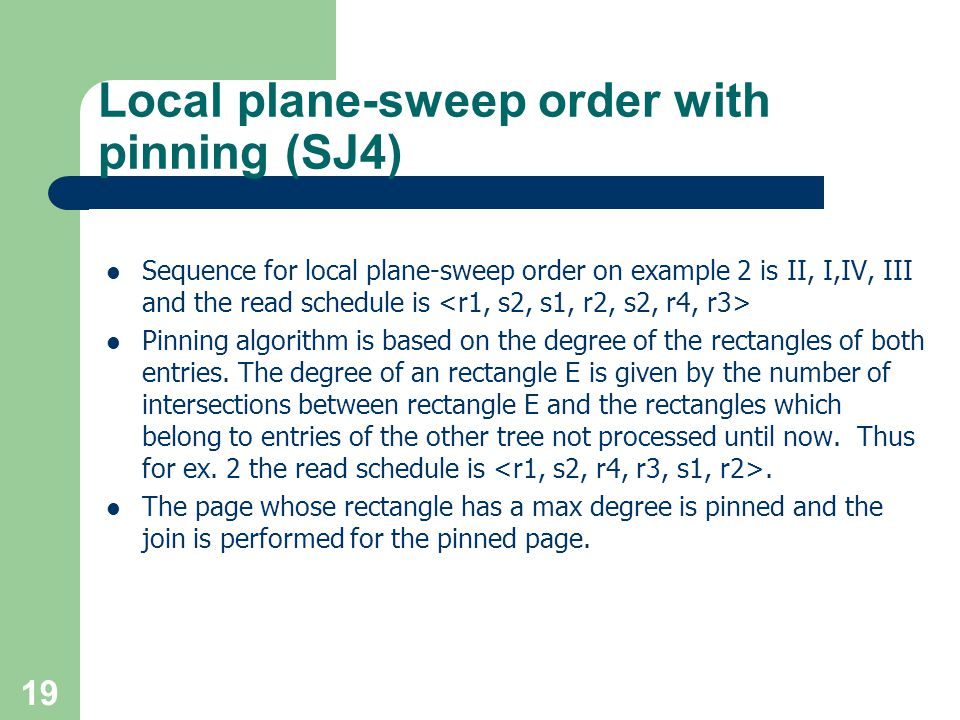 Local plane-sweep order with pinning (SJ4)