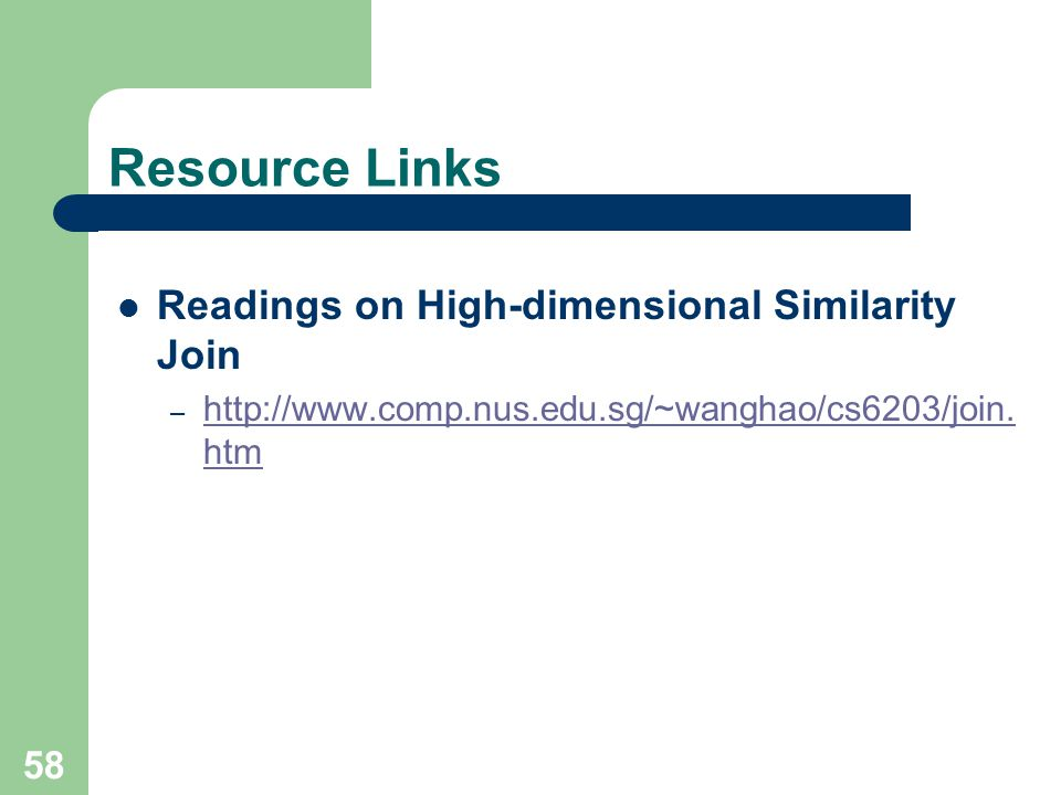 Resource Links Readings on High-dimensional Similarity Join