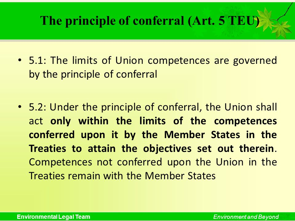 The principle of conferral (Art. 5 TEU)