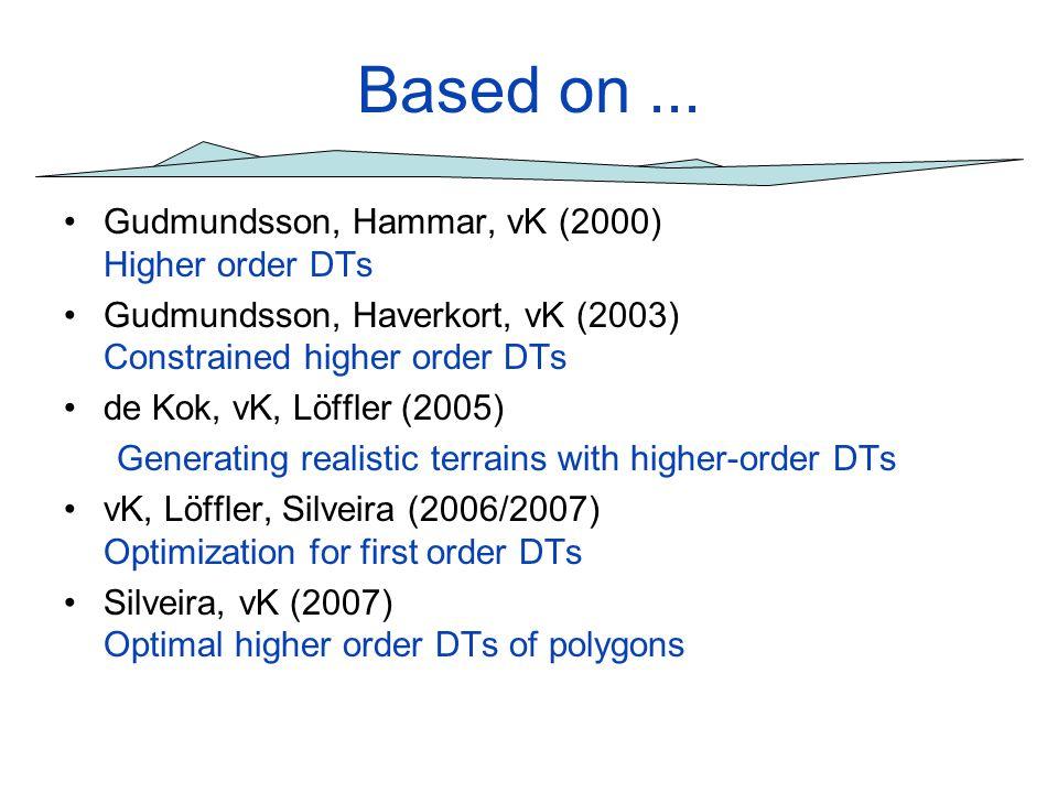 Based on ... Gudmundsson, Hammar, vK (2000) Higher order DTs