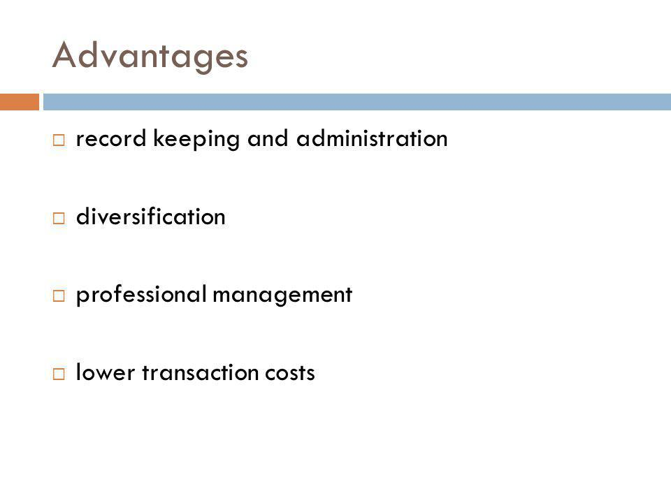 Advantages record keeping and administration diversification