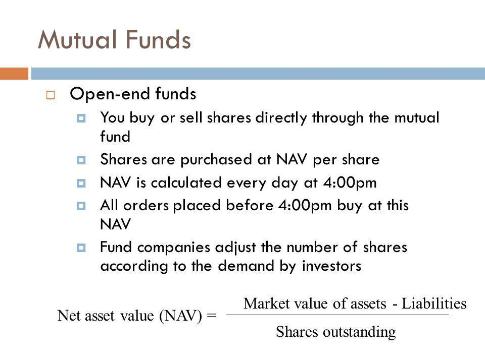 Mutual Funds Open-end funds