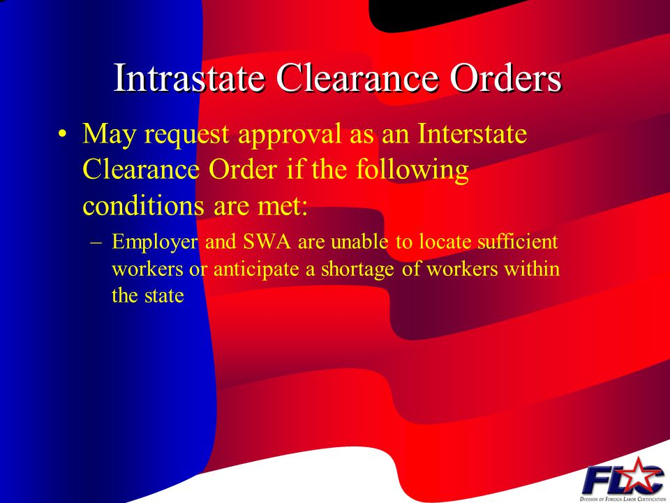 Intrastate Clearance Orders