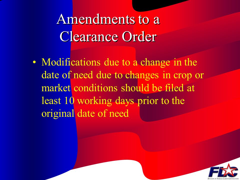 Amendments to a Clearance Order