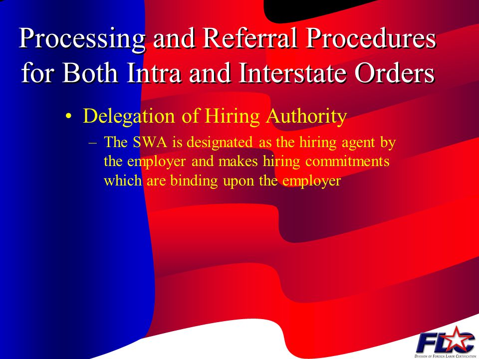 Processing and Referral Procedures for Both Intra and Interstate Orders