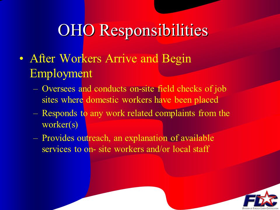 OHO Responsibilities After Workers Arrive and Begin Employment