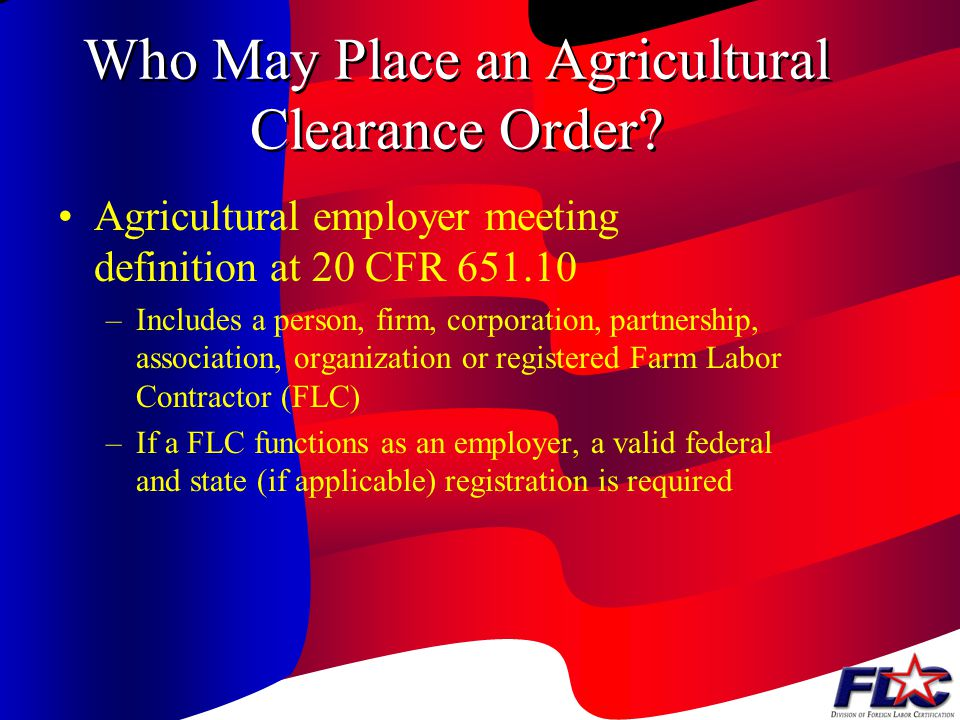Who May Place an Agricultural Clearance Order