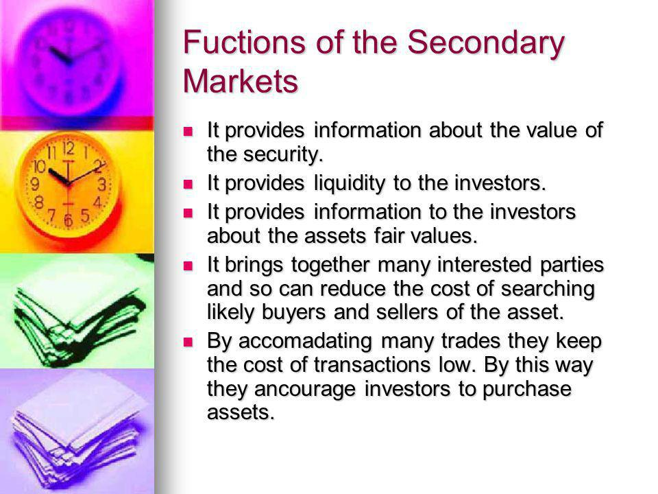 Fuctions of the Secondary Markets