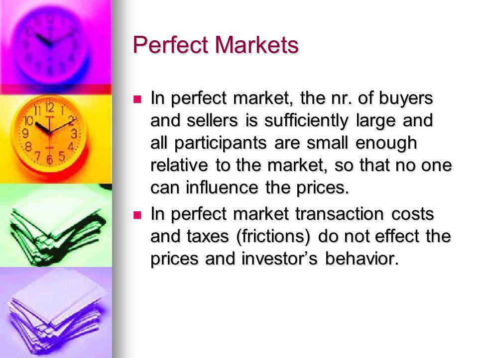 Perfect Markets