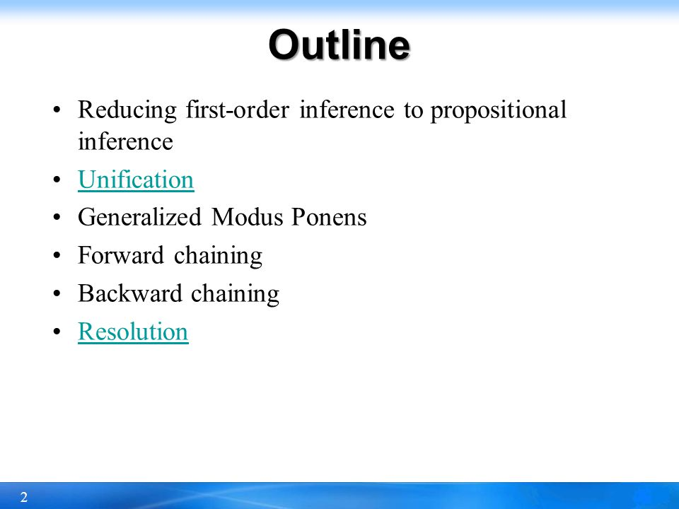 Outline Reducing first-order inference to propositional inference