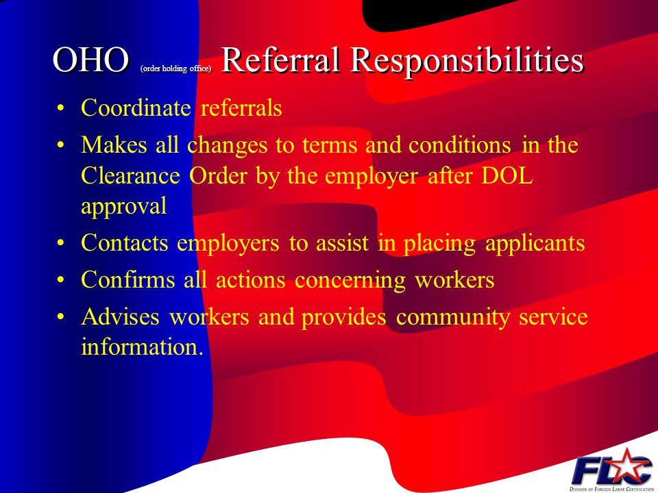 OHO (order holding office) Referral Responsibilities