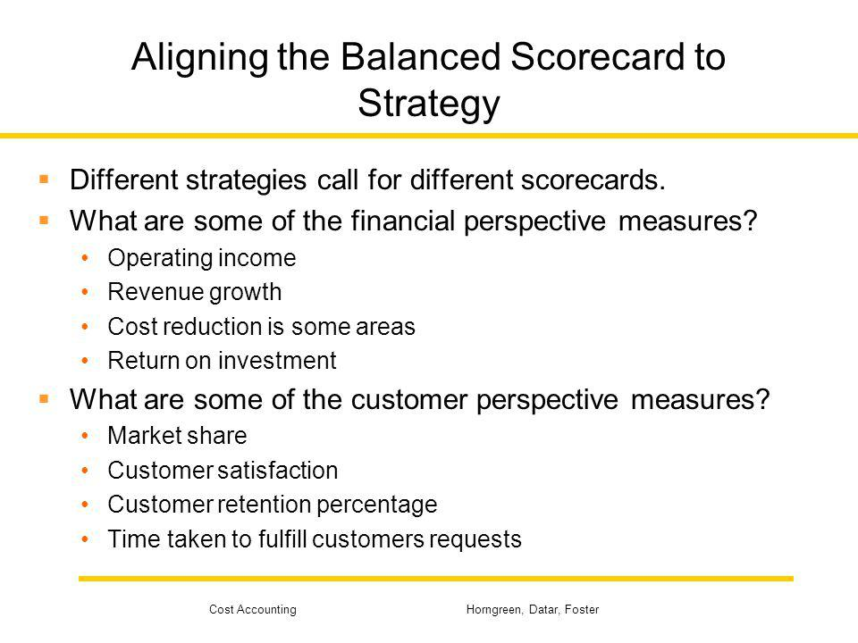 Aligning the Balanced Scorecard to Strategy
