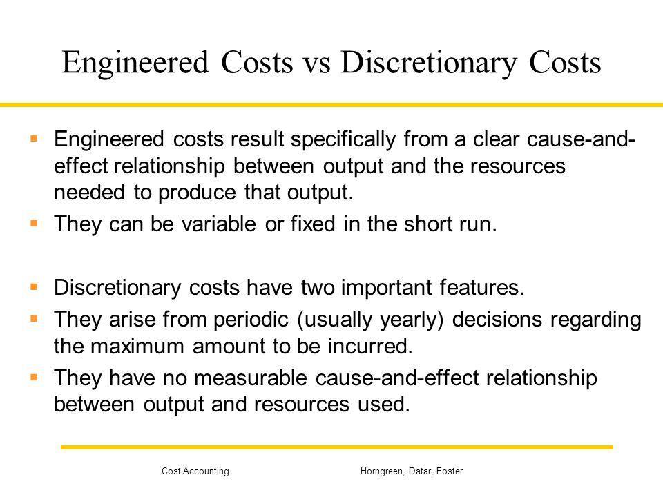 Engineered Costs vs Discretionary Costs