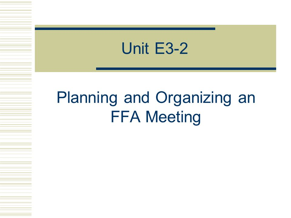 Planning and Organizing an FFA Meeting